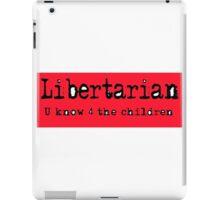 Libertarian 5 iPad Case/Skin