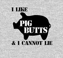 I Like Pig Butts Unisex T-Shirt