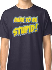 Weird Al - Dare To Be Stupid Classic T-Shirt