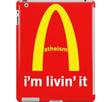 LIVIN ATHEISM by Tai's Tees iPad Case/Skin