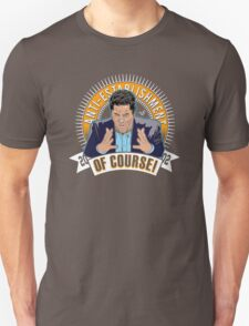 OF COURSE CENK by Tai's Tees  T-Shirt