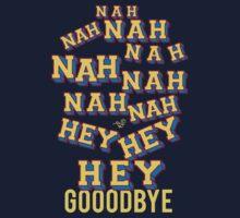 NAH HEY BYE by Tai's Tees Kids Tee