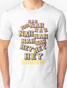 NAH HEY BYE by Tai's Tees T-Shirt