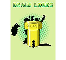 Lords of the Drain  Photographic Print
