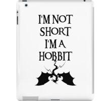 I'm not short I'm a Hobbit iPad Case/Skin