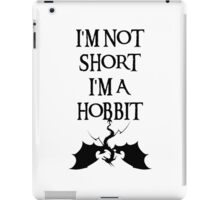 I'm not short I'm a Hobbit iPad Case/Skin
