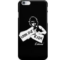 Look Out Kid! It's somethin' you did by lilterra.com iPhone Case/Skin
