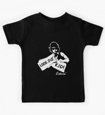 Look Out Kid! It's somethin' you did by lilterra.com Kids Tee