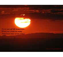 """""""Don't Let  The Sun Go Down On Me"""" Photographic Print"""