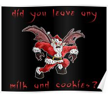 did you leave any milk and cookies? Poster