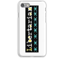 Libertarian 10 iPhone Case/Skin