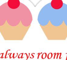 Always room for Cake Sticker
