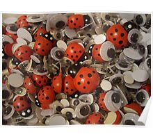 Ladybirds and google eyes Poster