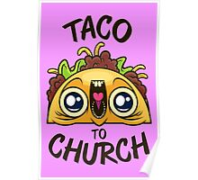 Excited Taco - Church Poster