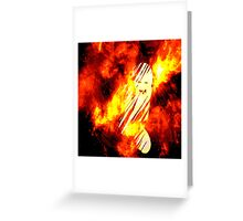 Ripped by Fire Greeting Card