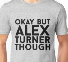 Alex Turner Unisex T-Shirt