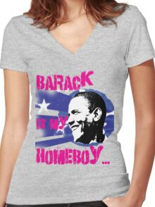 Barack is my Homeboy Women's Fitted V-Neck T-Shirt