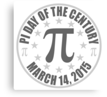 Pi DAY OF THE CENTURY 3.14.15 Tees & More ! Canvas Print