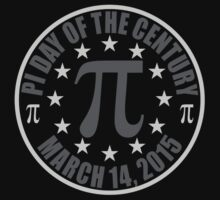 Pi DAY OF THE CENTURY 3.14.15 Tees & More ! by EthosWear