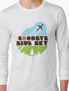 Goodbye Blue Sky Long Sleeve T-Shirt