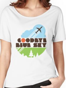 Goodbye Blue Sky Women's Relaxed Fit T-Shirt