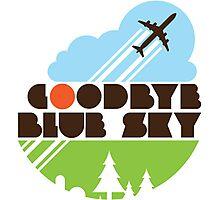 Goodbye Blue Sky Photographic Print
