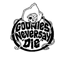 Goonies Never Say Die T-Shirt Photographic Print