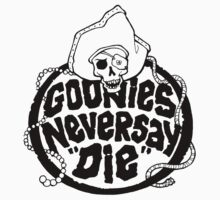 Goonies Never Say Die T-Shirt by Cinemadelic
