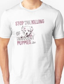 Stop the Killing of Innocent Puppies T-Shirt