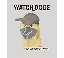 WATCH_DOGE (Watch Dogs parody) Photographic Print