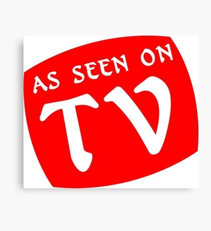 AS SEEN ON TV Funny Geek Nerd Canvas Print