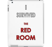 I Survived the Red Room iPad Case/Skin