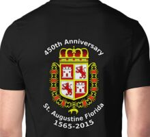St. Augustine Florida, 450th Anniversary Celebration Unisex T-Shirt