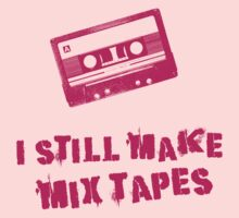 I Still Make Mix Tapes (Pink Print) by rudeboyskunk