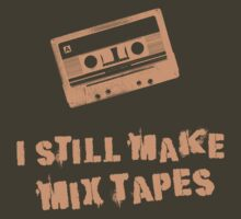 I Still Make Mix Tapes (Orange Print) by rudeboyskunk