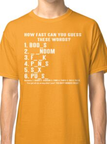 How Fast Can You Guess These Words Funny Geek Nerd Classic T-Shirt
