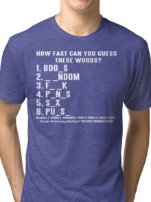 How Fast Can You Guess These Words Funny Geek Nerd Tri-blend T-Shirt