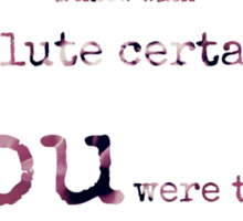 absolute certainty~ Sticker