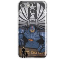 "Pacific Rim ""Cancel the Apocalypse"" iPhone Case/Skin"