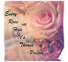 Every Rose Has Its Thorns Poster