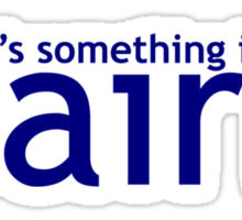 Something in the air (Nairn) Sticker