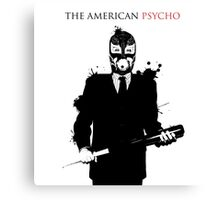 The American Psycho Canvas Print