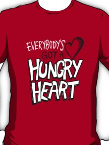 Hungry Heart T-Shirt