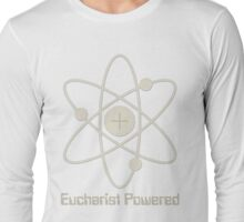 Eucharist Powered (T-Shirt) Long Sleeve T-Shirt