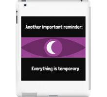 Everything is temporary iPad Case/Skin