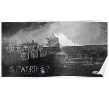 The World's Worth Poster