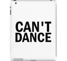 Glee: Can't Dance iPad Case/Skin