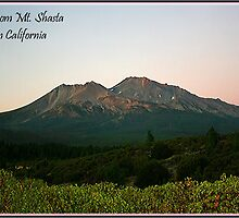 ~ Greetings From Mt. Shasta... Northern California ~ by WesternDreamer