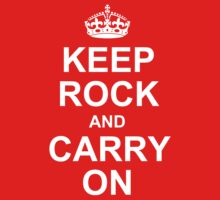Keep Rock And Carry On by mayala