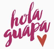 Hola Guapa T-Shirt